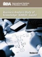 A Guide to the Business Analysis Body of Knowledge (BABOK®) 2.0