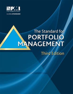 The Standard for Portfolio Management, Third Edition